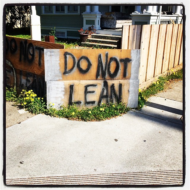 Do not lean